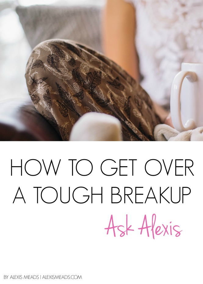 how to get over a tough breakup