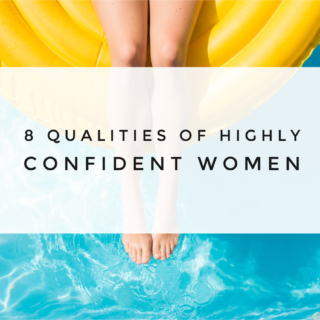8 qualities of highly confident women