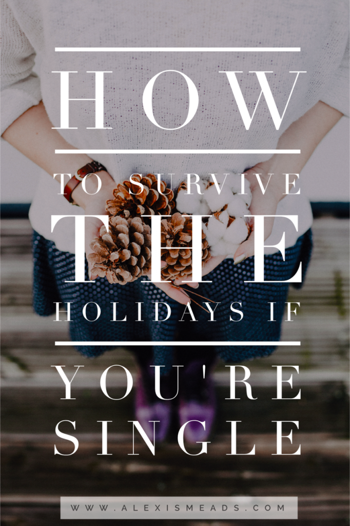 how-to-survive-the-holidays-if-youre-single